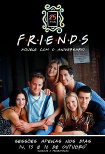 Festival 25 anos - FRIENDS - Parte 1