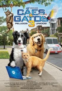 Como Cães & Gatos 3 - Peludos Unidos!