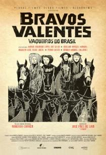 Bravos Valentes, Vaqueiros do Brasil